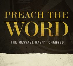 9781932778717: PREACH THE WORD (THE MESSAGE HASN'T CHANGED) VIDEO DVD SERIES (PREACH THE WORD, 1)