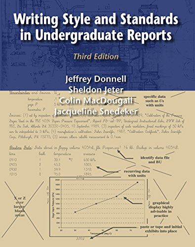 Writing Style and Standards in Undergraduate Reports,: Jacqueline Snedeker, Sheldon