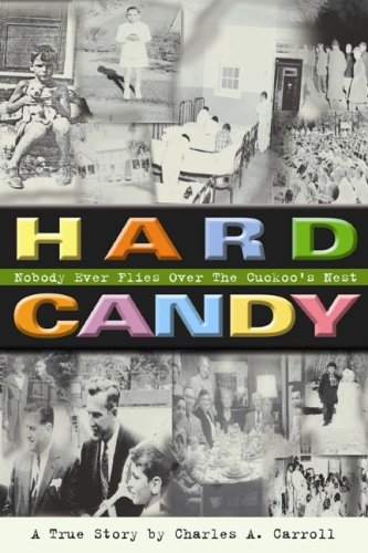 9781932783247: Hard Candy: Nobody Ever Flies Over The Cuckoo's Nest
