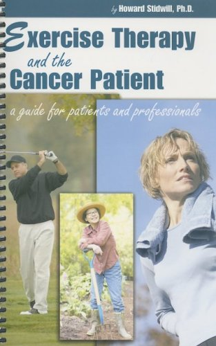 9781932783711: Exercise Therapy and the Cancer Patient: A Guide for Patients and Professionals