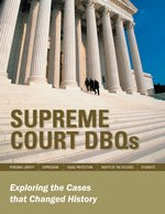 Supreme Court DBQs: Exploring the Cases that Changed History: Veronica Burchard