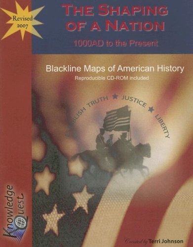 9781932786309: Shaping of a Nation, The (Blackline Maps)