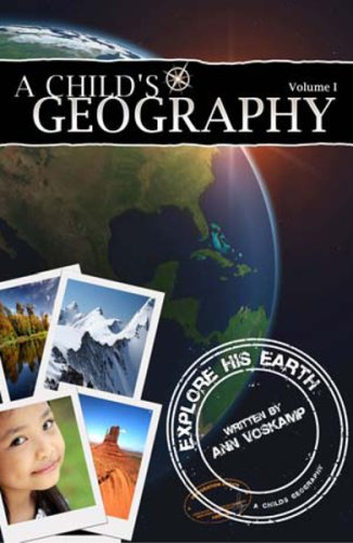 9781932786323: 1: A Childs Geography Explore His Earth *OP