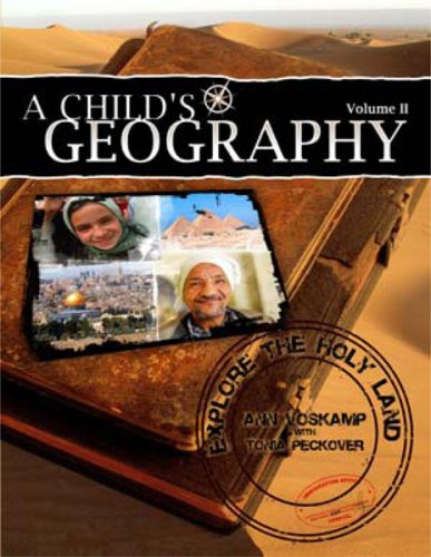 9781932786330: A Child's Geography: Explore the Holy Land: Volume II