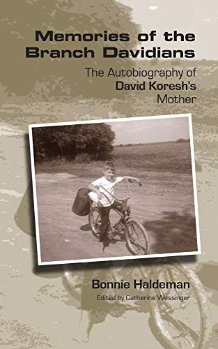 9781932792980: Memories of the Branch Davidians: The Autobiography of David Koresh's Mother
