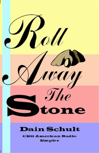 Roll Away The Stone: Dain Schult