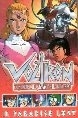 Voltron Volume 2: Paradise Lost (Voltron: Defender of the Universe): Dan Jolley