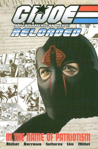 9781932796230: G.I. Joe - Reloaded Volume 1: In The Name Of Patriotism (G. I. Joe (Graphic Novels)) (v. 1)