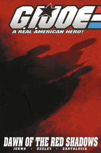 9781932796438: G.I. Joe Volume 8: Rise Of The Red Shadows (G. I. Joe: A Real American Hero!) (v. 8)