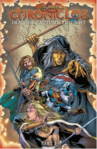 9781932796476: Dragonlance Chronicles Volume 1: Dragons of Autumn Twilight Part 1