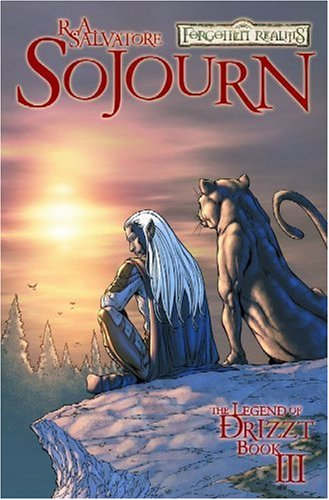 9781932796575: Forgotten Realms Comic: The Legend of Drizzt Volume 3: Sojourn (Forgotten Realms: Legend of Drizzt (Paperback)) (V. 3)