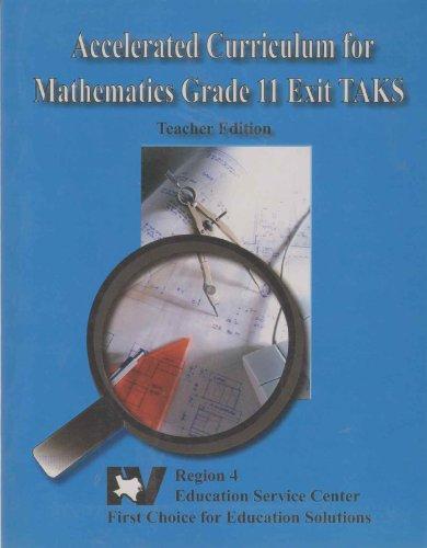9781932797244: ACCELERATED CURRICULUM FOR MATHEMATICS GRADE 11 EXIT TAKS Teacher Edition