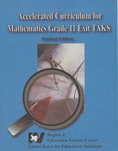 9781932797251: ACCELERATED CURRICULUM FOR MATHEMATICS GRADE 11 EXIT TAKS Student Edition