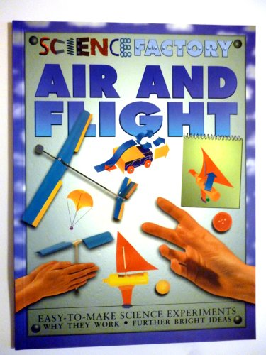 9781932799705: Air and Flight (Science Factory)