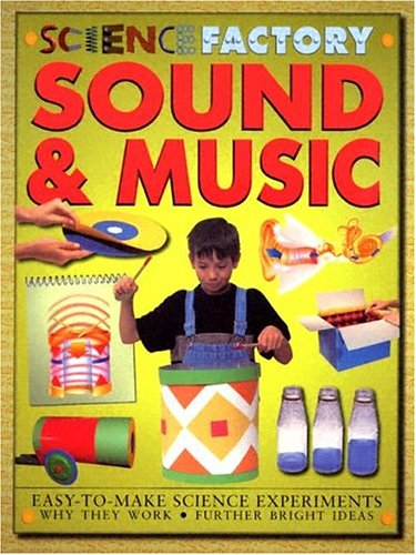 9781932799729: Sound & Music (Science Factory)