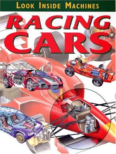 9781932799811: Racing Cars (Look Inside Machines)