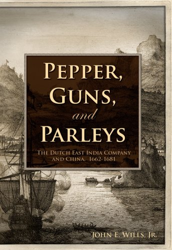 9781932800081: Pepper, Guns, and Parleys: The Dutch East India Company and China, 1662-1681