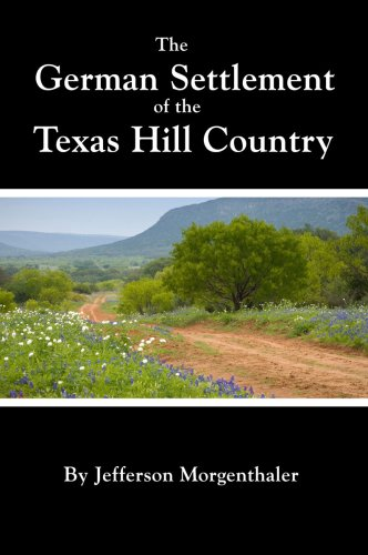 9781932801095: The German Settlement of the Texas Hill Country
