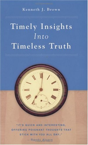 9781932805093: Timely Insights Into Timeless Truth