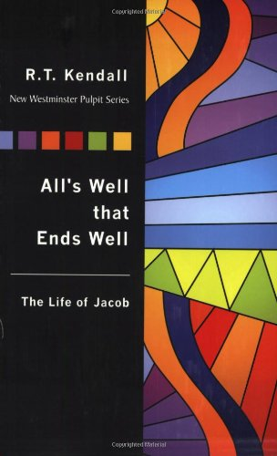 9781932805253: All's Well that Ends Well (The New Westminster Pulpit) (The New Westminster Pulpit) (New Westminster Pulpit Series)