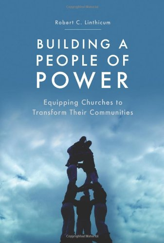 Building a People of Power: Linthicum, Robert C.