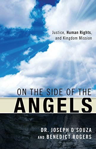 9781932805703: On the Side of the Angels: Justice, Human Rights and Kingdom Mission
