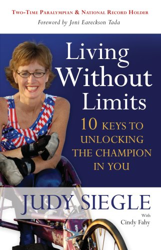 9781932805963: Living Without Limits: 10 Keys to Unlocking the Champion in You