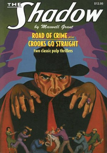 9781932806748: The Road of Crime and Crooks Go Straight (The Shadow)