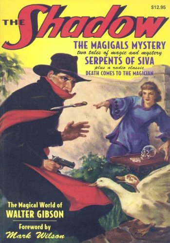 Serpents of Siva / The Magigals Mystery (The Shadow Vol 12) (1932806792) by Maxwell Grant; Sidney Slon