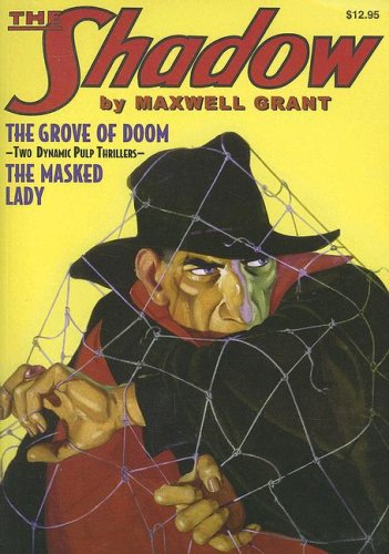 9781932806830: The Grove of Doom / The Masked Lady (The Shadow, Vol. 14)