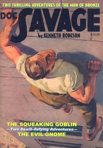 9781932806854: The Squeaking Goblin / The Evil Gnome (Doc Savage, Vol. 12)