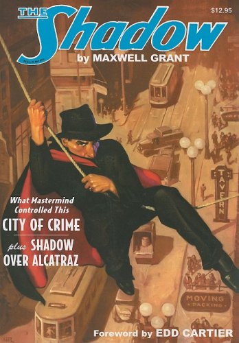 The Shadow #16: City of Crime and Shadow Over Alcatraz: Maxwell Grant