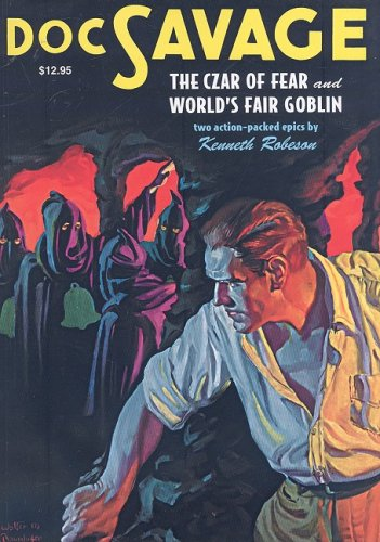 Czar of Fear/The World's Fair Goblin (Doc Savage (Nostalgia Ventures)): Kenneth Robeson
