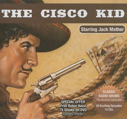 9781932806991: The Cisco Kid