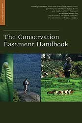 The Conservation Easement Handbook (with CD): Elizabeth Byers; Karin Marchetti Ponte
