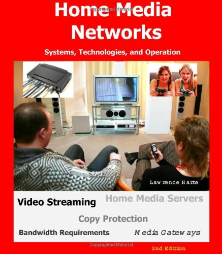 9781932813647: Home Media Networks: Systems, Technologies, and Operation