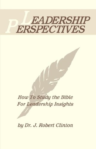 9781932814354: Leadership Perspectives: How to Study the Bible for Leadership Insights