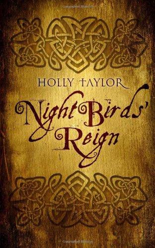 Night Birds' Reign: Holly Taylor