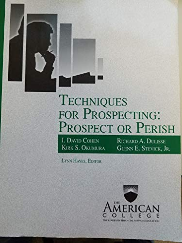 9781932819380: Techniques for Prospecting: Prospect or Perish