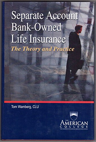 9781932819397: Separate Account Bank-Owned Life Insurance the Theory and Practice
