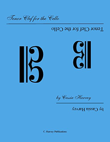 9781932823080: Tenor Clef for the Cello by Cassia Harvey (2004) Spiral-bound