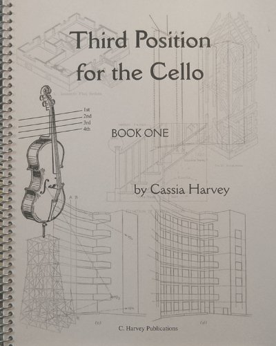 9781932823158: Third Position for the Cello, Book One