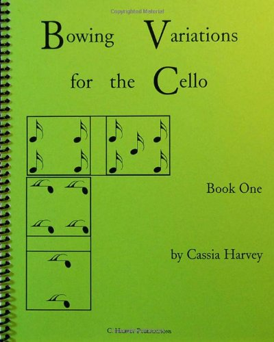 9781932823356: Bowing Variations for the Cello, Book One
