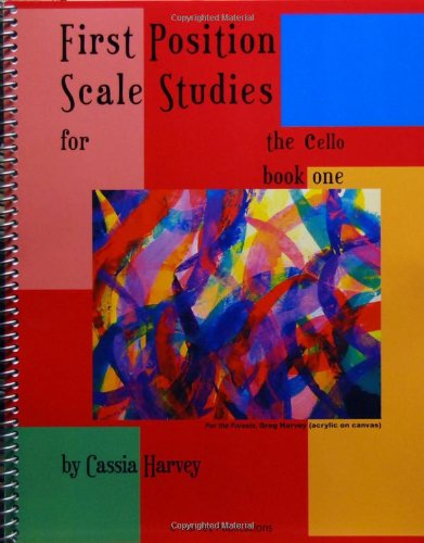 9781932823776: First Position Scale Studies for the Cello, Book One