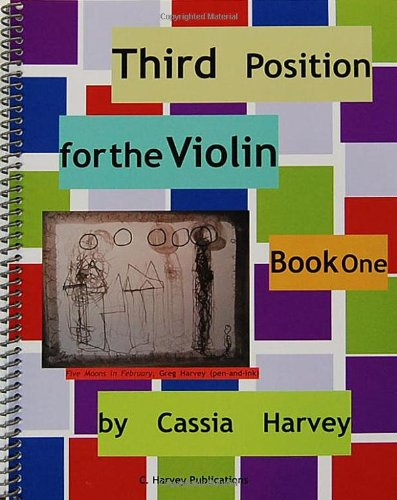 9781932823943: Third Position for the Violin, Book One