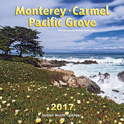 9781932832143: Monterey, Carmel & Pacific Grove 2017