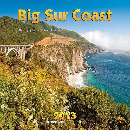 9781932832624: Big Sur Coast 2013 Calendar