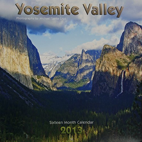 9781932832648: Yosemite Valley 2013 Calendar