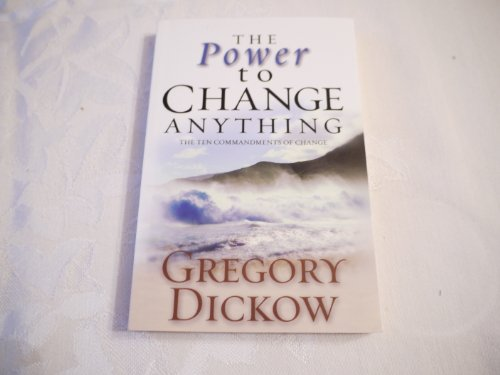 9781932833072: The Power to Change Anything: the Ten Commandments of Change