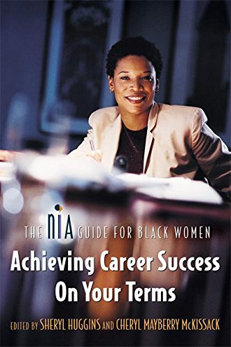9781932841015: Achieving Career Success on Your Terms: The Nia Guide for Black Women